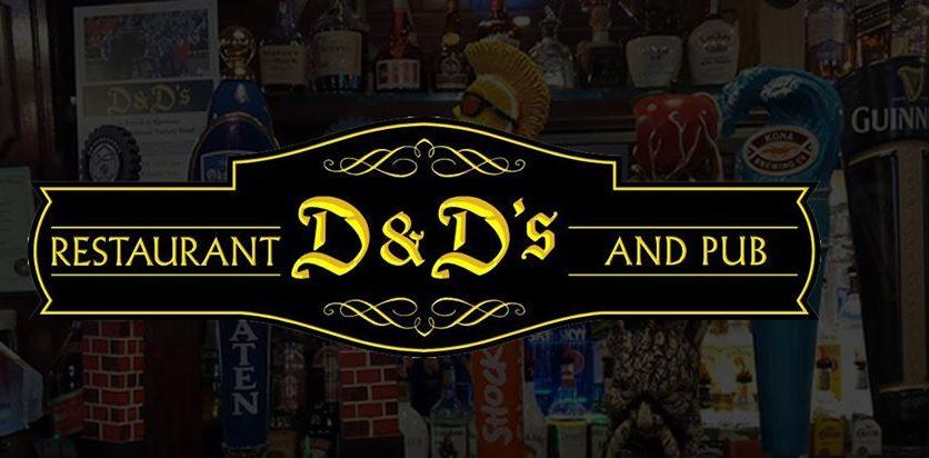 D & D 's Restaurant And Pub